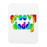 Cool Fathers Day & Hip Dads Birthdays Groovy Daddy Vinyl Magnets
