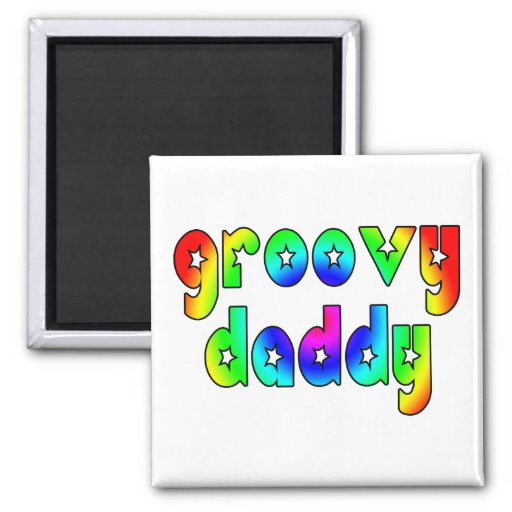 Cool Fathers Day & Hip Dads Birthdays Groovy Daddy Square Magnet