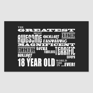 Cool Fun 18th Birthday Party Greatest 18 Year Old Rectangular Sticker