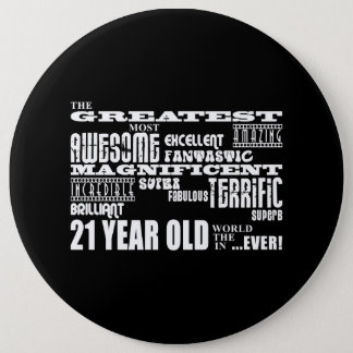 Cool Fun 21st Birthday Party Greatest 21 Year Old 6 Cm Round Badge