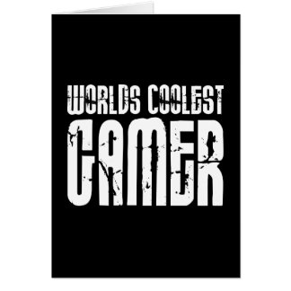 Cool Gamers : Worlds Coolest Gamer Note Card