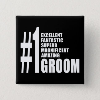 Cool gifts for Grooms : Number One Groom 15 Cm Square Badge