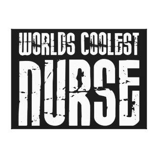 Cool Gifts for Nurses : Worlds Coolest Nurse Canvas Prints