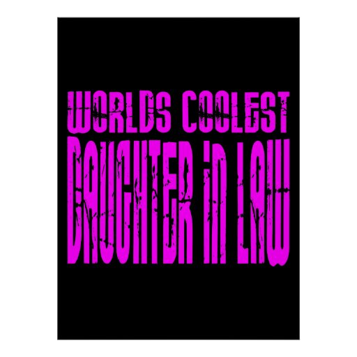 Cool Gifts : Pink Worlds Coolest Daughter in Law Print