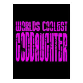 Cool Gifts Pink Worlds Coolest Goddaughter Posters