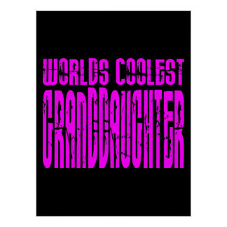 Cool Gifts Pink Worlds Coolest Granddaughter Posters