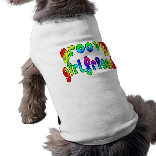 Cool Girlfriends : Groovy Girlfriend Dog Clothes