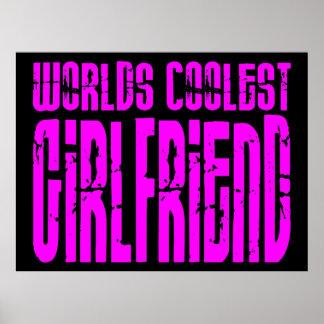Cool Girlfriends Pink Worlds Coolest Girlfriend Poster