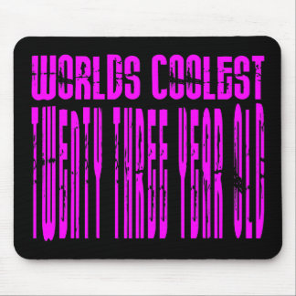 Cool Girls 23rd : Pink Worlds Coolest Twenty Three Mouse Pad