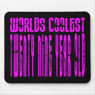 Cool Girls 29th : Pink Worlds Coolest Twenty Nine Mouse Pad
