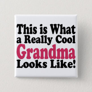 Cool Grandma 15 Cm Square Badge