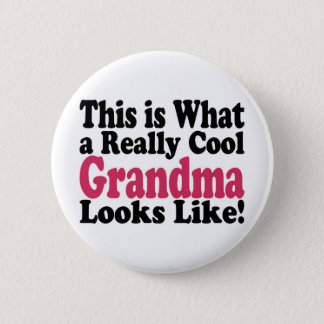 Cool Grandma 6 Cm Round Badge