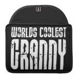 Cool Grandmothers Grannies : Worlds Coolest Granny Sleeve For MacBooks