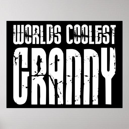 Cool Grandmothers Grannies : Worlds Coolest Granny Print