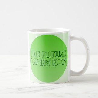Cool Green Future Quote Typography Coffee Mug