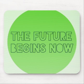 Cool Green Future Quote Typography Mouse Mat