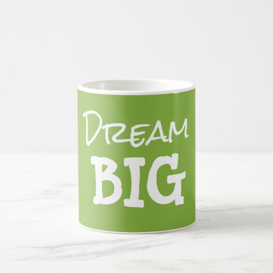 Cool Green Motivational Dream Big Quote Coffee Mug
