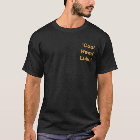 """Cool Hand Luke"" T-Shirt"