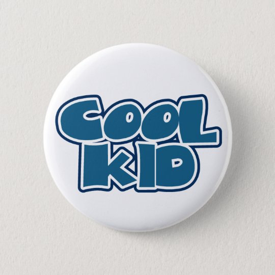 Cool Kid 6 Cm Round Badge