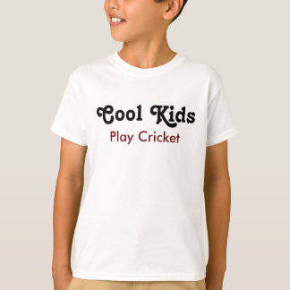 Cool kids Play cricket T-Shirt