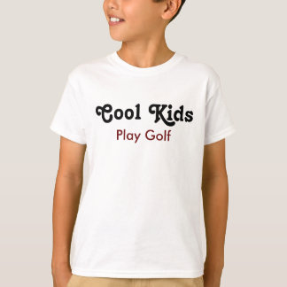 Cool kids Play golf T-Shirt
