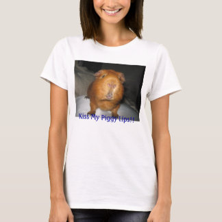 cool, Kiss My Piggy Lips!! T-Shirt