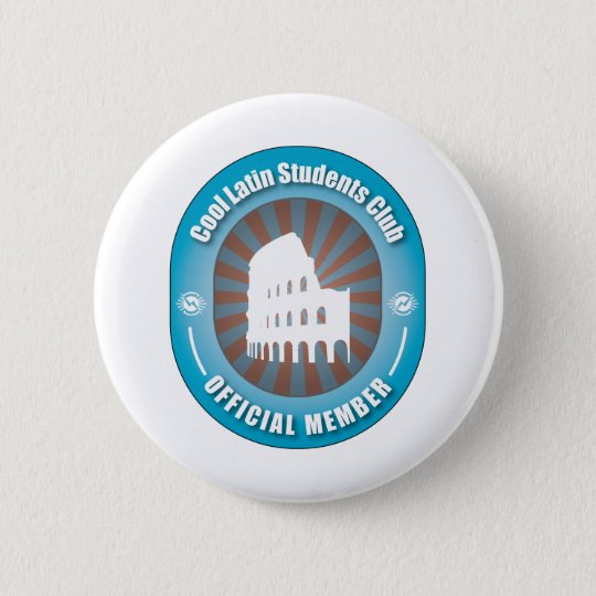 Cool Latin Students Club 6 Cm Round Badge