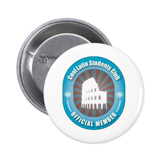 Cool Latin Students Club 6 Cm Round Badge
