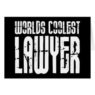 Cool Lawyers : Worlds Coolest Lawyer Card
