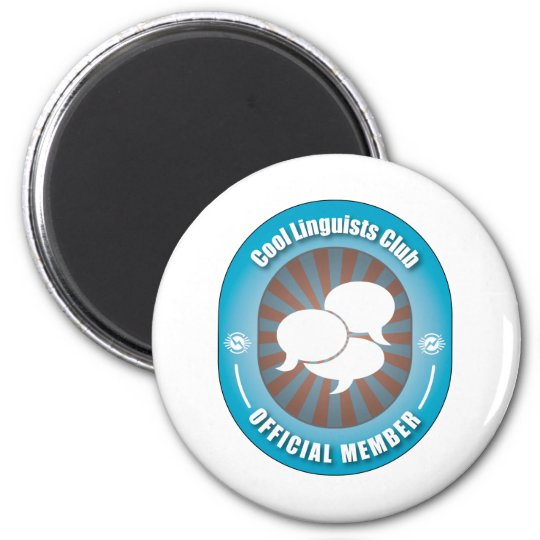 Cool Linguists Club 6 Cm Round Magnet
