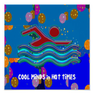 COOL MINDS in HOT TIMES Swim Swimmer Fitness QUOTE Print