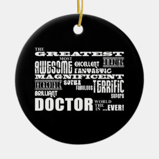 Cool Modern Fun Doctors Greatest Doctor World Ever Christmas Ornament