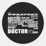 Cool Modern Fun Doctors Greatest Doctor World Ever Round Sticker