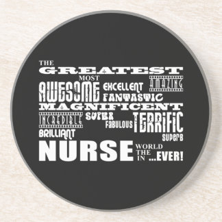 Cool Modern Fun Nurses : Greatest Nurse World Ever Coaster