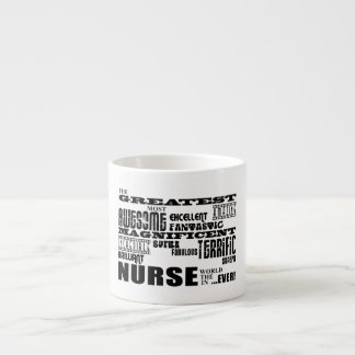 Cool Modern Fun Nurses : Greatest Nurse World Ever Espresso Mug