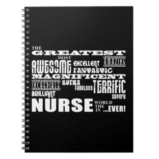 Cool Modern Fun Nurses : Greatest Nurse World Ever Note Book