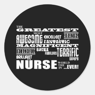 Cool Modern Fun Nurses : Greatest Nurse World Ever Round Sticker