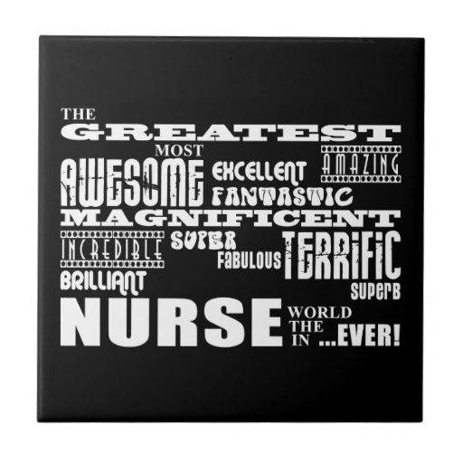 Cool Modern Fun Nurses : Greatest Nurse World Ever Ceramic Tile