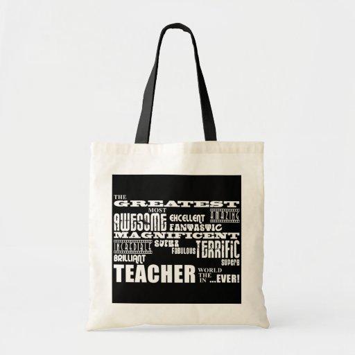 Cool Modern Fun Teachers : Greatest Teacher World Tote Bag