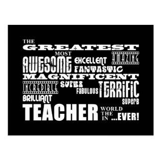 Cool Modern Fun Teachers : Greatest Teacher World Postcard