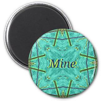 "Cool Modern Turquoise ""Mine"" 6 Cm Round Magnet"