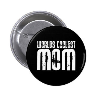 Cool Mothers and Moms : Worlds Coolest Mom 6 Cm Round Badge