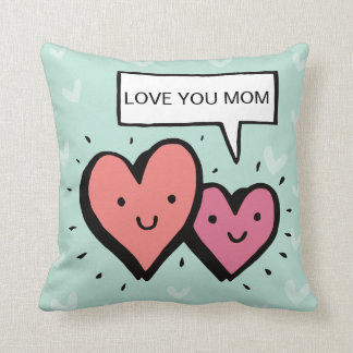 Cool Mother's Day Gift! Cute Hearts. Love You Mom. Cushion