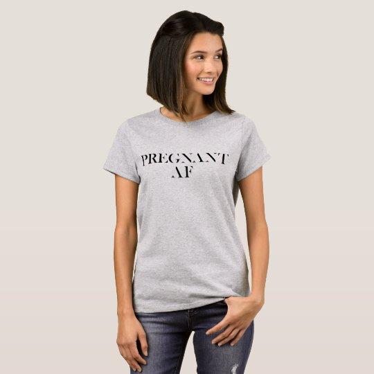 Cool Mum Shirt Pregnant AF Pregnancy Preggers