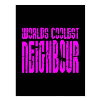 Cool Neighbours + Pink : Worlds Coolest Neighbour Postcard