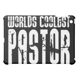 Cool Pastors : Worlds Coolest Pastor Cover For The iPad Mini