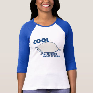 COOL-PILLOW_RK T-Shirt