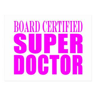 Cool Pink Doctors : Board Certified Super Doctor Postcard