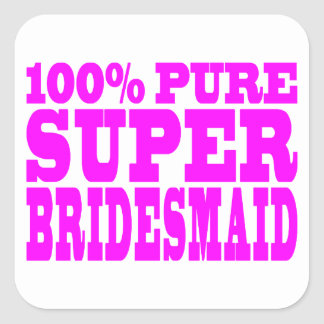 Cool Pink Gifts 4 Bridesmaids : Super Bridesmaid Square Stickers
