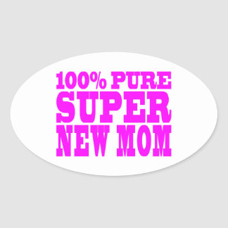 Cool Pink Gifts 4 New Moms : Super New Mom Oval Sticker